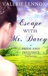 Escape With Mr Darcy