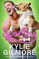 Kylie Gilmore - Sporting: A Surprise Road Trip Romantic Comedy artwork