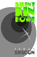 Jason Beacon - Silent Kin Howl artwork