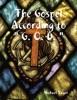The Gospel According To