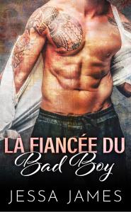 La Fiancée du Bad Boy Book Cover