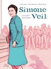 Download and Read Online Simone Veil, la force d'une femme