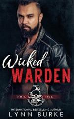 Wicked Warden: A Steamy MC Romantic Suspense