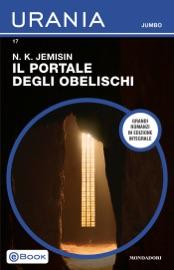 Il Portale degli Obelischi (Urania Jumbo)