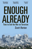 Enough Already: Time to End the War on Terrorism