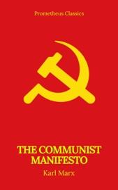 THE COMMUNIST MANIFESTO (PROMETHEUS CLASSICS)