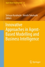 Innovative Approaches In Agent-Based Modelling And Business Intelligence