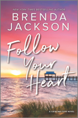Download and Read Online Follow Your Heart