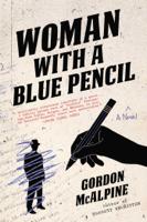 Gordon McAlpine - Woman with a Blue Pencil artwork
