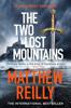 Matthew Reilly - The Two Lost Mountains bild