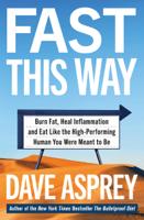 Dave Asprey - Fast This Way artwork