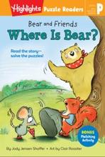Bear and Friends: Where Is Bear?