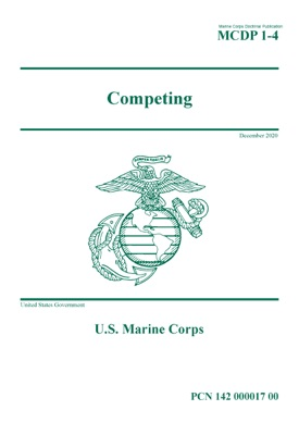 Marine Corps Doctrinal Publication MCDP 1-4 Competing December 2020