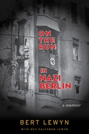 On the Run in Nazi Berlin