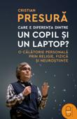 Care e diferenta dintre un copil si un laptop?