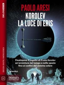 Korolev, la luce di Eris Book Cover
