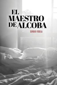 El Maestro de Alcoba Book Cover
