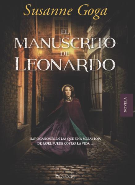 El manuscrito de Leonardo by Susanne Goga & Patricia Losa