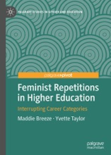 Feminist Repetitions In Higher Education