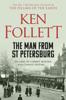 Ken Follett - The Man From St Petersburg artwork
