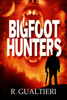 Rick Gualtieri & R. Gualtieri - Bigfoot Hunters artwork