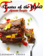 Tastes of the World - African Recipes