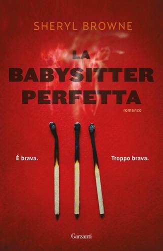 Sheryl Browne - La babysitter perfetta