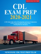 CDL Exam Prep 2020-2021: A CDL Study Guide with 425 Test Questions and Answer Explanations for the Commercial Driver's License Exam (Training Book for All Classes)