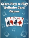 Learn How To Play Solitaire Card Games