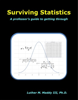 Surviving Statistics: A Professor's Guide to Getting Through