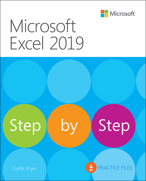 Microsoft Excel 2019 Step by Step, 1/e