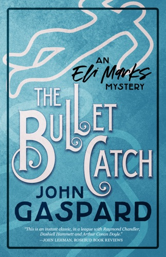 The Bullet Catch E-Book Download