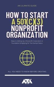 How to Start a 501c3 Nonprofit Organization
