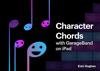Eoin Hughes - Character Chords with GarageBand on iPad  artwork