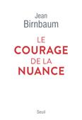 Le Courage de la nuance
