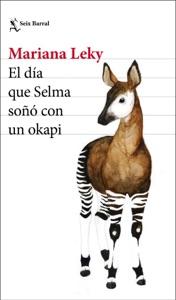 El día que Selma soñó con un okapi Book Cover