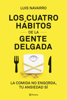 Luis Navarro - Los 4 hábitos de la gente delgada portada