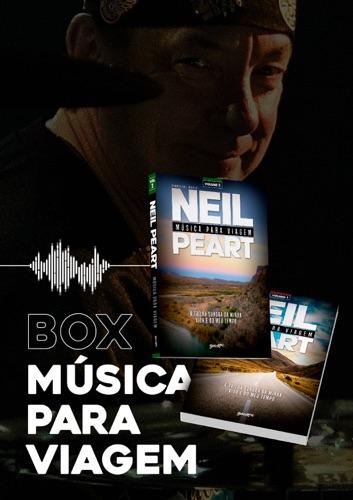 Neil Peart - Box Música para viagem