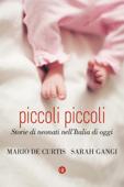 Download and Read Online Piccoli piccoli