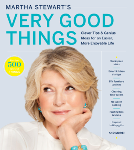 Martha Stewart's Very Good Things Book Cover