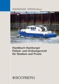 Handbuch Hamburger Polizei- und Ordnungsrecht für Studium und Praxis