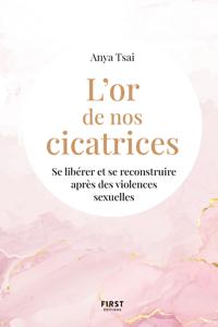 L'or de nos cicatrices : Se libérer et se reconstruire après des violences sexuelles Book Cover