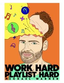 WORK HARD PLAYLIST HARD
