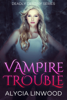 Alycia Linwood - Vampire Trouble  artwork