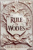Leigh Bardugo - Rule of Wolves artwork