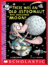 There Was An Old Astronaut Who Swallowed The Moon