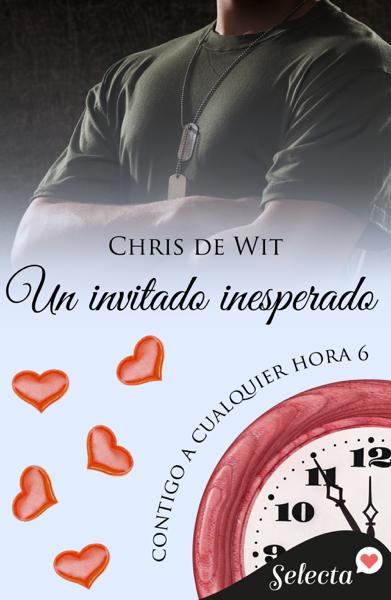 Un invitado inesperado (Contigo a cualquier hora 6) por Chris de Wit