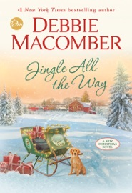 Jingle All the Way - Debbie Macomber by  Debbie Macomber PDF Download