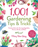 Download and Read Online 1,001 Gardening Tips & Tricks