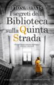 I segreti della Biblioteca sulla Quinta Strada Book Cover